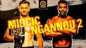 Stipe Miocic vs Francis Ngannou 2